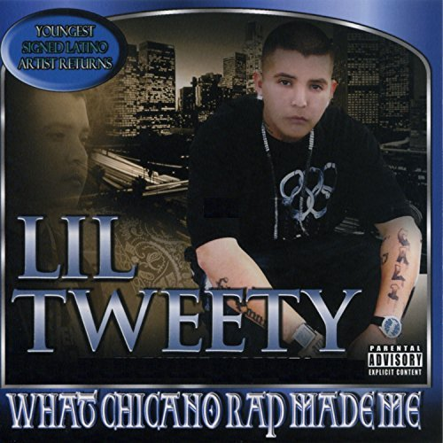 Lil Tweety What Chicano Rap Made Me