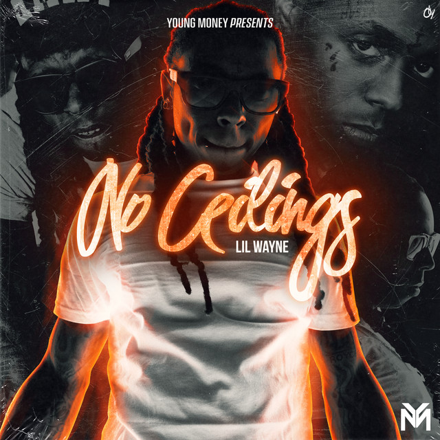 Lil Wayne - No Ceilings