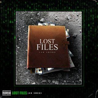 Lor Smoke - Lost Files