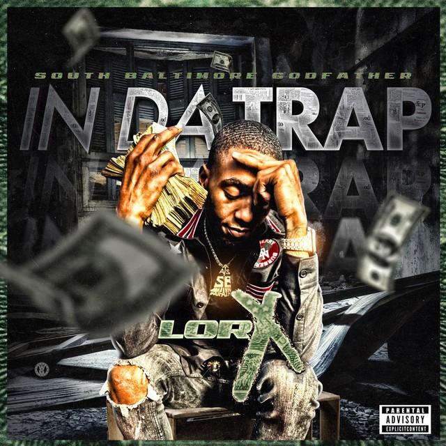 Lor X - In Da Trap