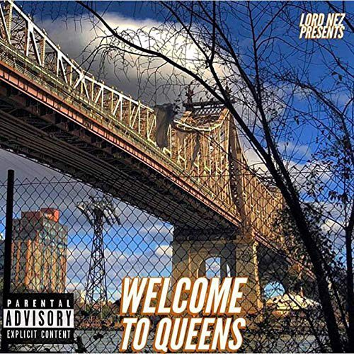 Lord Nez - Welcome To Queens