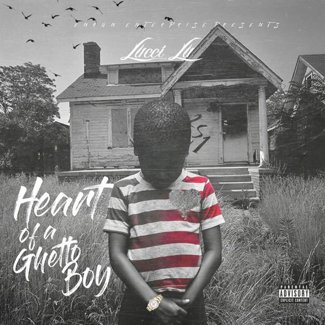Lucci Lu - Heart Of A Ghetto Boy