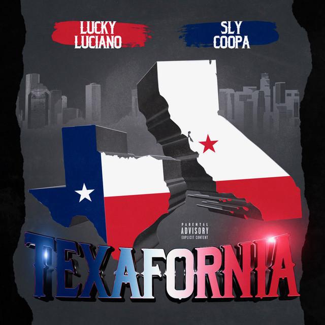 Lucky Luciano & Sly Coopa - Texafornia - EP