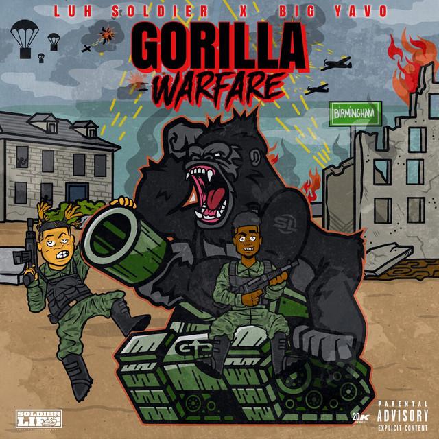 Luh Soldier & Big Yavo - Gorilla Warfare