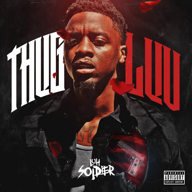 Luh Soldier - Thug Luv