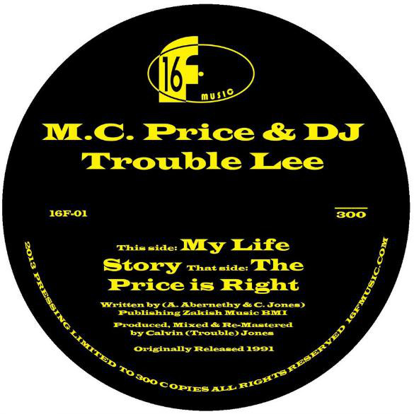 M.C. Price & DJ Trouble Lee - My Life Story The Price Is Right (Package)