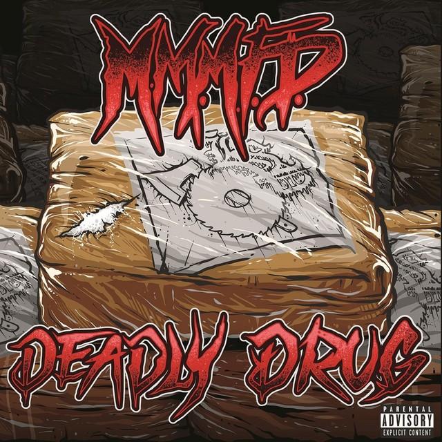 M.M.M.F.D. - Deadly Drug
