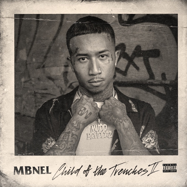 MBNel - Child Of The Trenches II