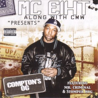 MC Eiht Along With CMW Presents Comptons OG