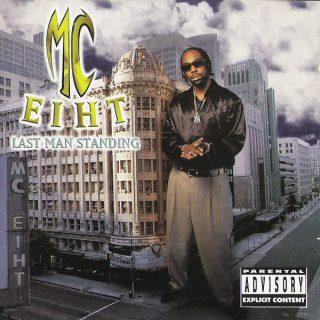 MC Eiht Last Man Standing
