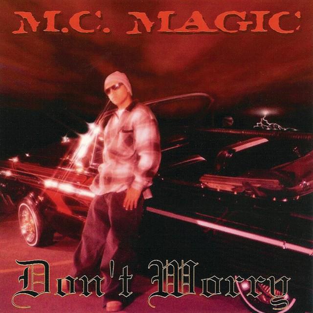 MC Magic - Don't Worry