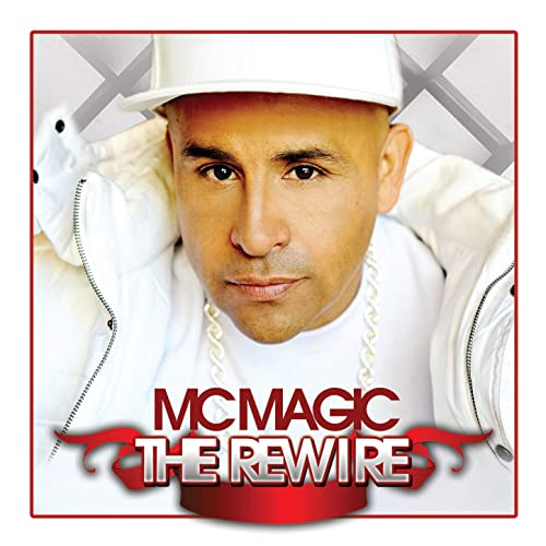 MC Magic - The Rewire