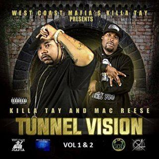 Mac Reese Killa Tay Tunnel Vision Vols. 1 2