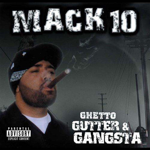 Mack 10 Ghetto Gutter Gangsta Front