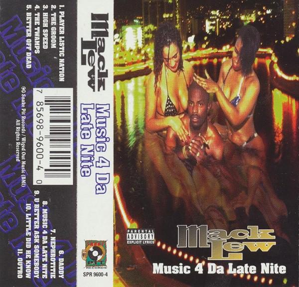 Mack Lew - Music 4 Da Late Nite