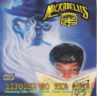 Mackadelics Exposed To The Game