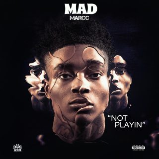 Madmarcc - Not Playin