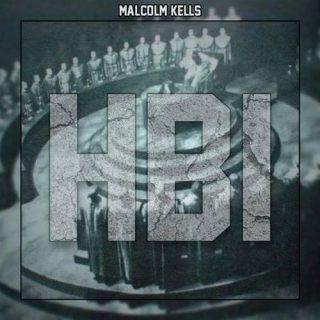 Malcolm Kells - Hiding Behind Illuminati