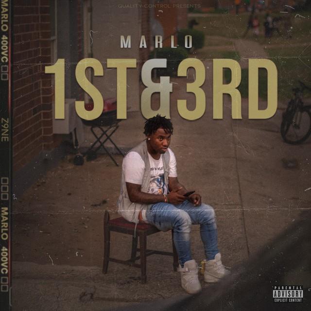 Marlo - 1st & 3rd
