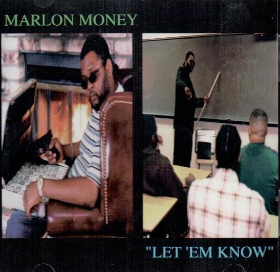 Marlon Money - Let 'Em Know (Front)