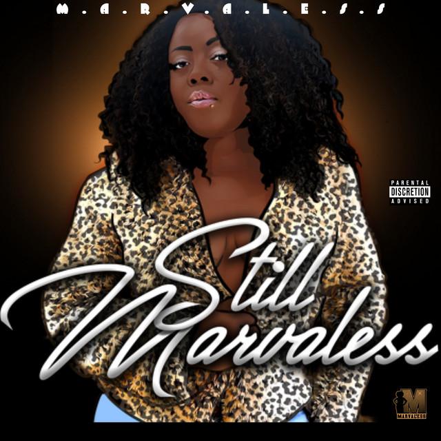 Marvaless - Still Marvaless