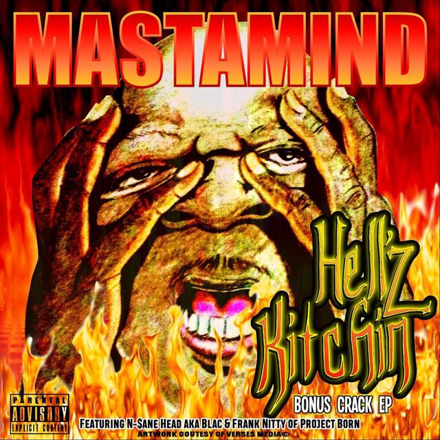 Mastamind - Hell'z Kitchin (Bonus Crack EP)