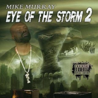 Mike Murray Eye Of The Storm Vol. 2