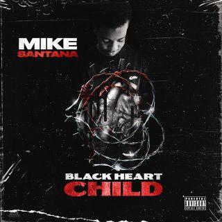 Mike Santana - Black Heart Child