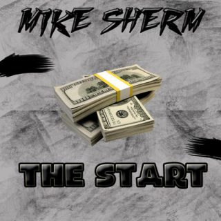 Mike Sherm The Start