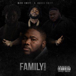 Mike Smiff & Rondo Smiff - Family Business