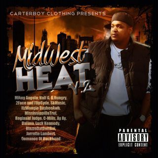 Mikey Angelo - CarterBoy Clothing Presents MidWest Heat