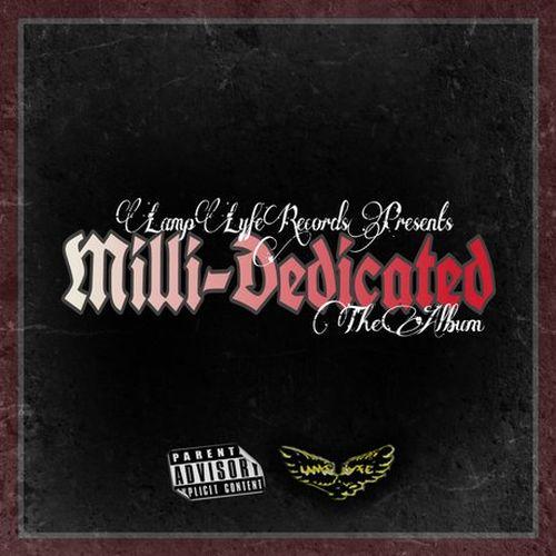 Milli-Dedicated, Yung Dedicated & Milli Madik - Milli-Dedicated