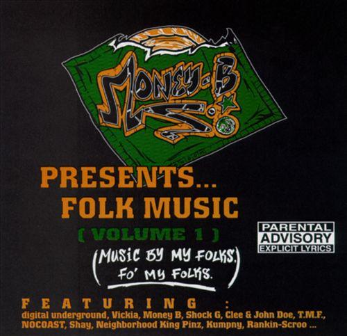 Money-B - Folk Music (Volume 1) (Music By My Folks, Fo' My Folks) [Front]