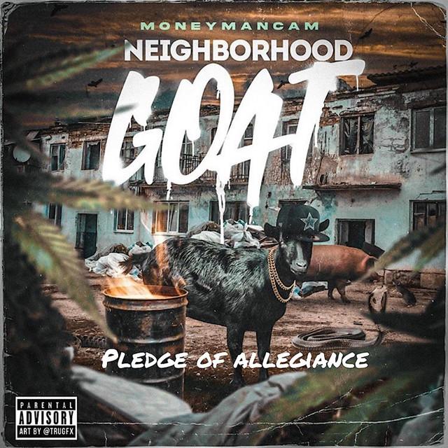 Moneymancam - Neighborhood Goat