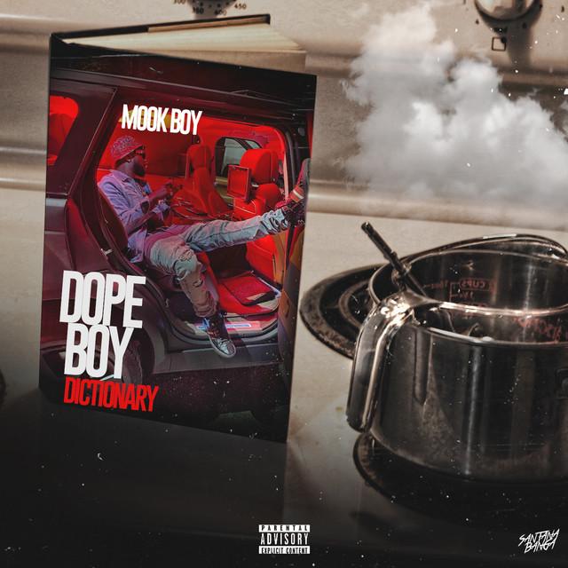 Mook Boy - Dope Boy Dictionary