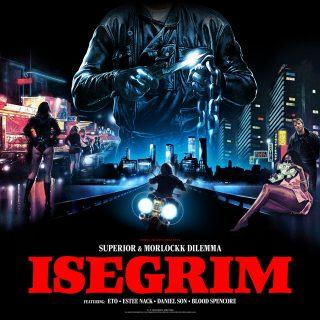 Morlockk Dilemma & Superior - Isegrim