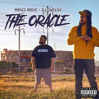 Moses Music + DJ Twelvz - The Oracle
