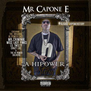 Mr. Capone-E - A Hi Power Story