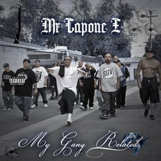 Mr. Capone-E - My Gang Related