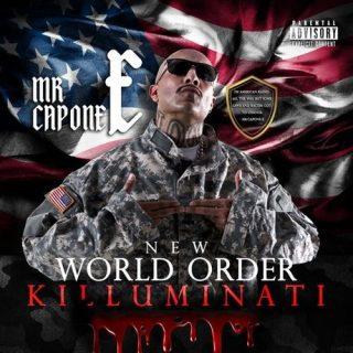 Mr. Capone-E - New World Order (Killuminati)