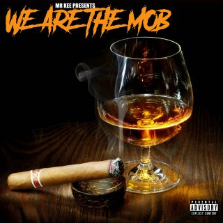 Mr. Kee - We Are The Mob