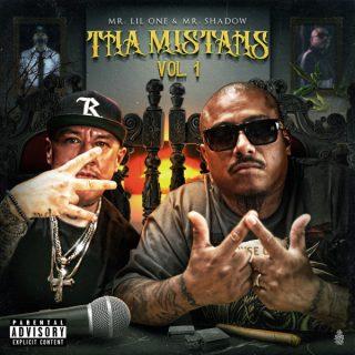 Mr. Lil One & Mr. Shadow - The Mistahs, Vol. 1