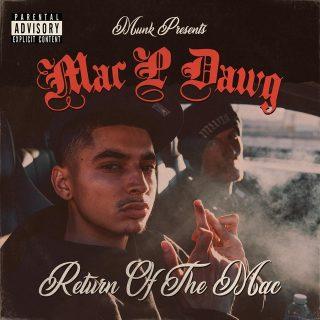 Munk & Mac P Dawg - Return Of The Mac