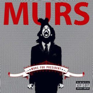 Murs - Murs For President
