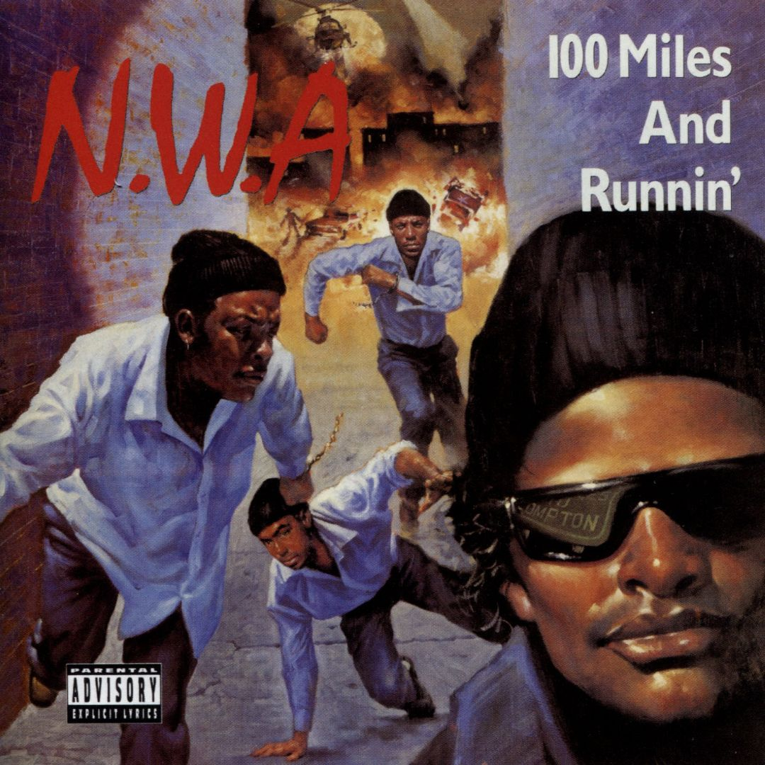 N.W.A 100 Miles And Runnin Front