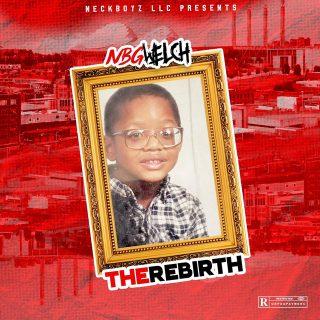 NBGWELCH - The Rebirth