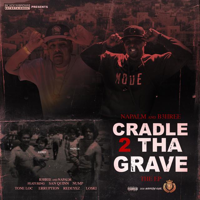 Napalm & B3hree - Cradle 2 Tha Grave