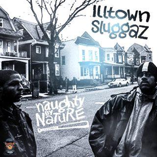Naughty By Nature - Illtown Sluggaz