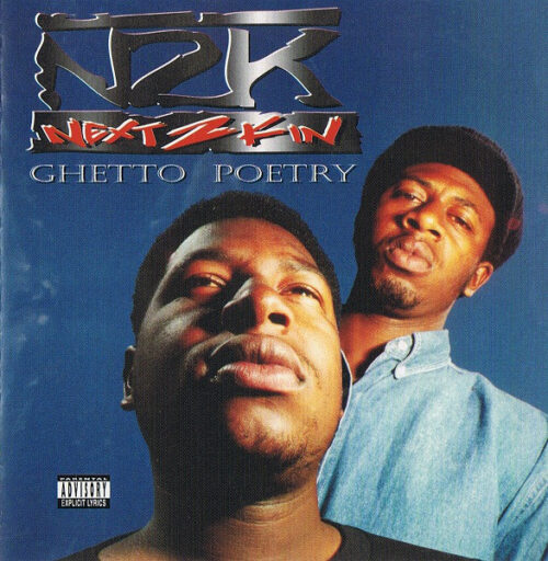 Next 2 Kin - Ghetto Poetry (Front)