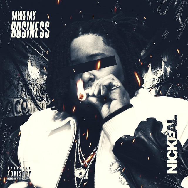 Nickeal - Mind My Business